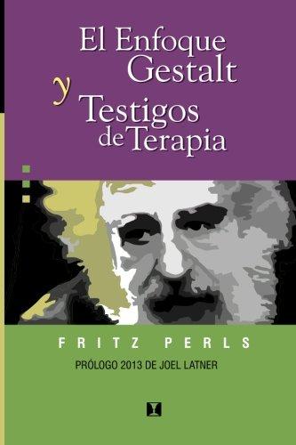 9788489333123: El enfoque Gestalt y testigos de terapia (Spanish Edition)