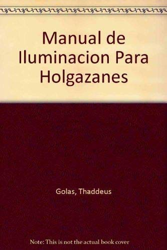 9788489333154: Manual de Iluminacion Para Holgazanes (Spanish Edition)