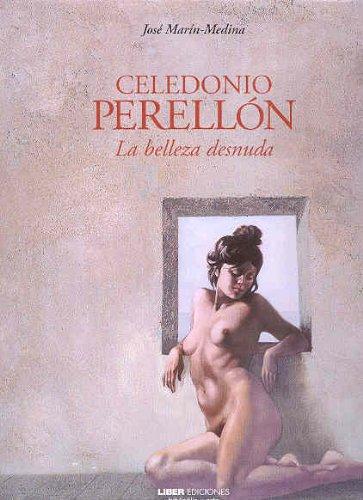 9788489339309: Celedonio perellon : la belleza desnuda