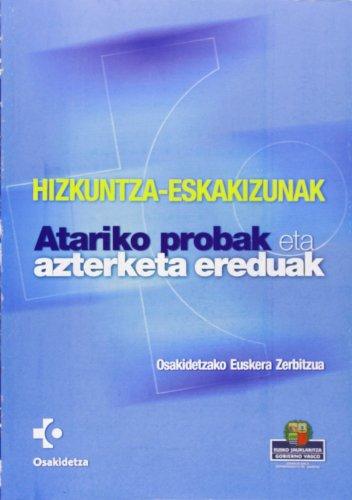 9788489342941: Hizkuntza-Eskakizunak - Atariko Probak Eta Azterketa Ereduak