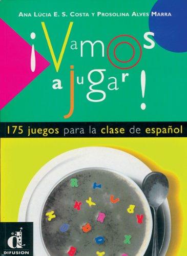 9788489344167: Vamos a Jugar!: 175 Juegos Para La Clase De Espanol (Spanish Edition)