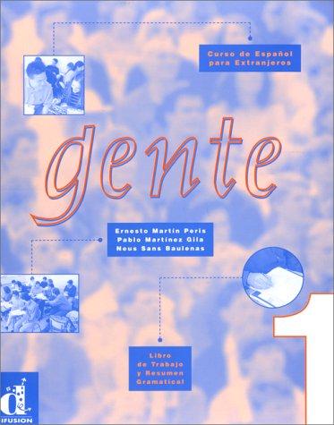 Gente 1: Workbook and Grammar: Curso Comunicativo: Sans Baulenas/Martin Peris
