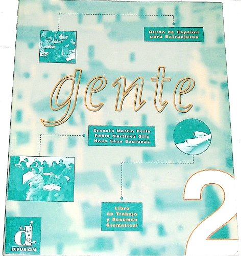 Gente 2: Workbook and Grammar: Libro De: Ernesto Martin Peris,