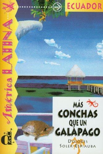 9788489344419: Más conchas que un galápago. Serie América Latina. Libro: Mas Conchas Que UN Galapago (Ele- Lecturas Gradu.Adultos)
