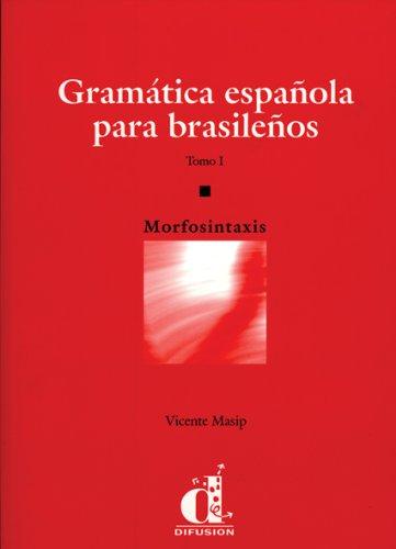9788489344761: Gramatica española para brasileños,libro (*tomo 1*)
