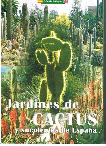 9788489347380: Jardines De Cactus Y Suculentas De Espana