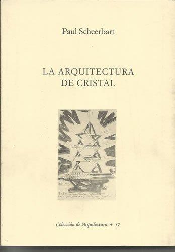 9788489352063: La arquitectura de cristal