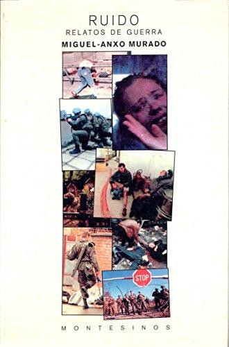 9788489354494: Ruido - Relatos de Guerra (Spanish Edition)