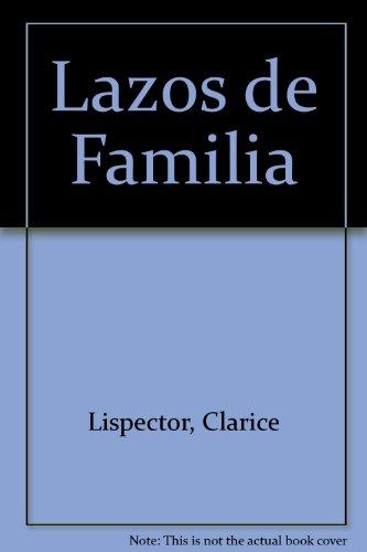 Lazos de Familia: Lispector, Clarice
