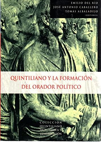 Quintiliano y la formacion del orador politico: Del Rio, Emilio,