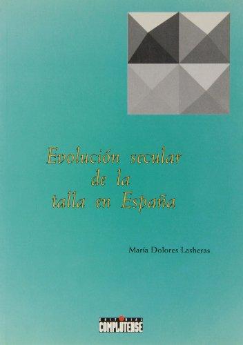 9788489365315: Evolución secular de la talla en España / Secular Evolution of the Height in Spain (Spanish Edition)