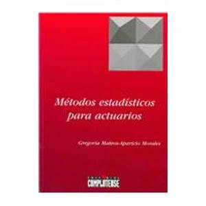 9788489365322: Metodos estadisticos para actuarios/ Statistical Methods for Actuaries (Spanish Edition)