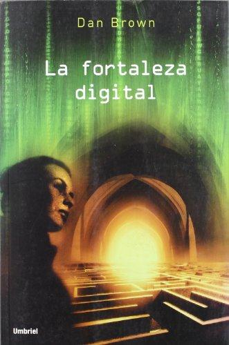 9788489367012: La Fortaleza Digital / Digital Fortress (Spanish Edition)