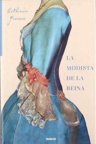 9788489367036: La Modista De La Reina/ the Queen's Fashion Designer (Spanish Edition)
