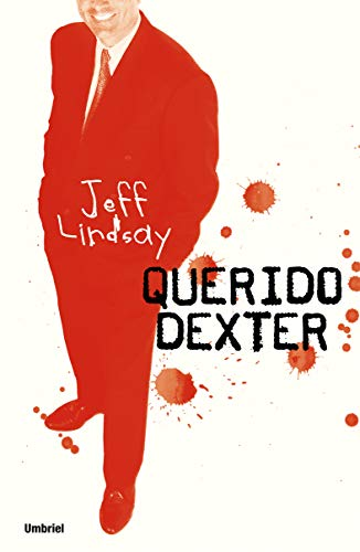 9788489367050: Querido Dexter / Dearly Devoted Dexter (Spanish Edition)