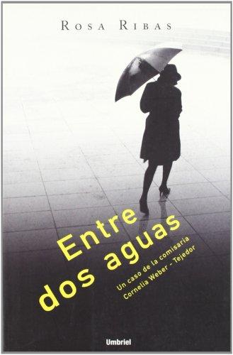 9788489367340: Entre Dos Aguas
