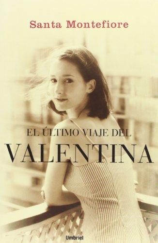 EL ULTIMO VIAJE DE LA VALENTINA (Spanish: Montefiore, Santa