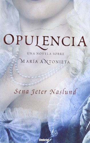 9788489367548: Opulencia (Spanish Edition)