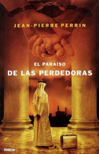9788489367586: Paraiso de las perdedoras, El (Spanish Edition)