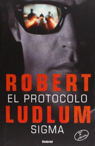 9788489367623: Protocolo Sigma, El (Spanish Edition)