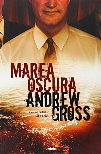 9788489367630: Marea oscura (Spanish Edition)