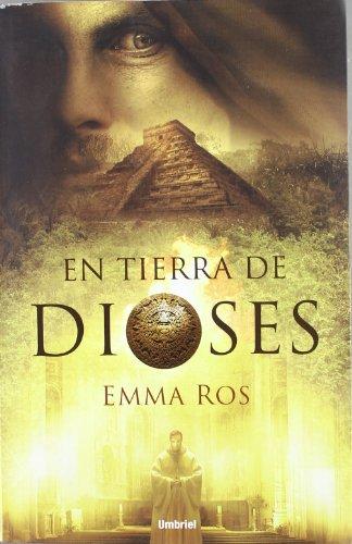 9788489367692: En tierra de dioses (Spanish Edition)