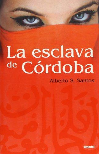 9788489367791: La esclava de Cordoba (Spanish Edition)