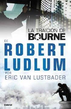 9788489367944: La traición de Bourne (Umbriel thriller)