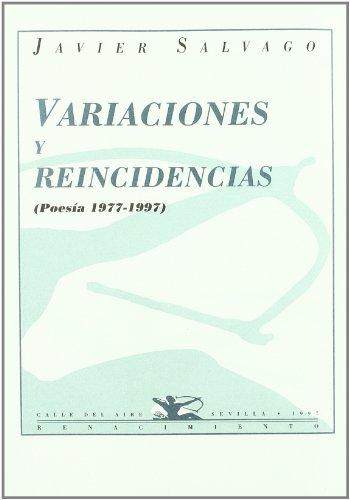 9788489371033: Variaciones Y Reincidencias (Po (Calle del Aire)