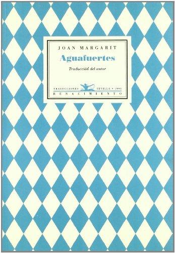 9788489371040: Aguafuertes. Ed. Bilingue. Trad (Poesía Universal)