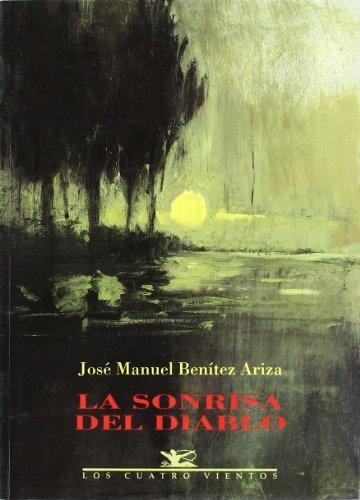 9788489371194: La sonrisa del diablo (Coleccion Los Cuatro vientos) (Spanish Edition)