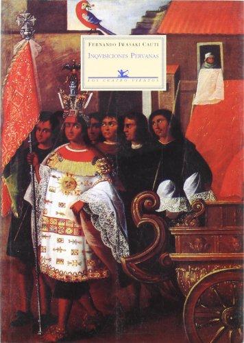 9788489371231: Inquisiciones Peruanas (Los Cuatro Vientos)