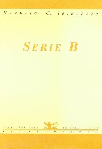 9788489371330: Serie B. (Calle del Aire)