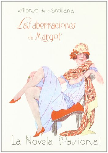 9788489371613: Aberraciones De Margot. (La Novela Pasional)