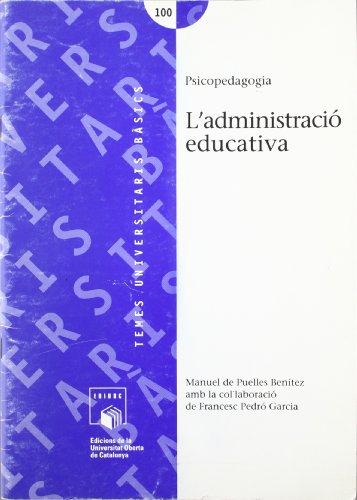 9788489382640: El marc administratiu del sistema educatiu espanyol (politiques educat