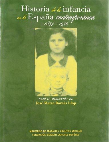 9788489384088: Historia de la infancia en la Espana contemporanea, 1834-1936 (Spanish Edition)