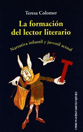 9788489384170: La formación del lector literario (Árbol de la memoria)