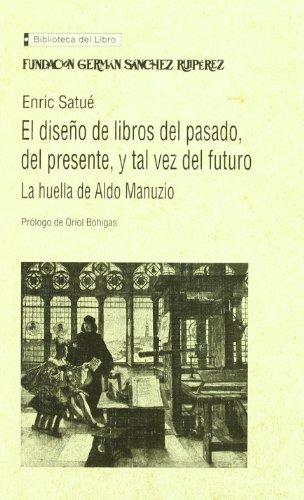 9788489384194: Diseño del libro del pasado, del presente y tal vez del futuro