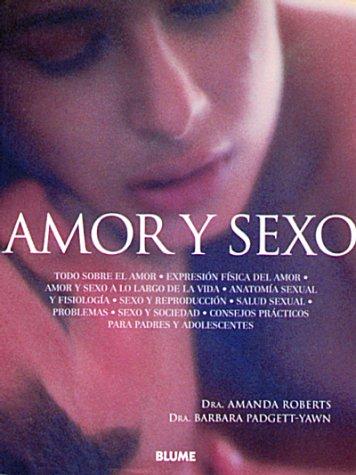 Amor y sexo: Padgett-Yawn, Barbara / Roberts, Amanda