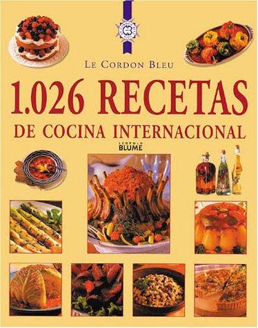 9788489396463: 1,026 recetas de cocina internacional