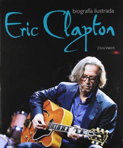 9788489396487: Eric Clapton: Biografía ilustrada