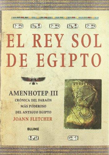 9788489396630: El rey sol de Egipto: Amenhotep iii