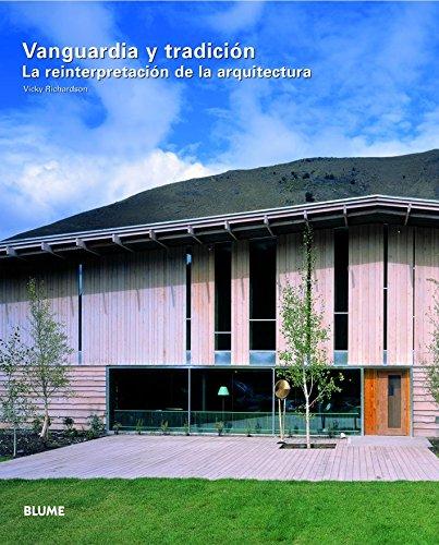 9788489396746: Vanguardia y Tradicion: La Reinterpretacion de La Arquitectura