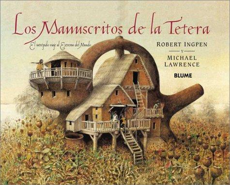 9788489396791: Los Manuscritos de la Tetera: el Intrepido Viaje al Extremo del Mundo