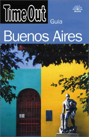 9788489396852: Buenos aires (guia time out) (Time Out City Guides)