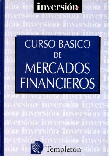 9788489405691: CURSO BASICO DE MERCADOS FINANCIEROS