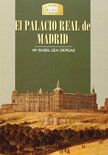 9788489411517: El Palacio Real de Madrid