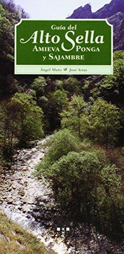 9788489427105: Guía del alto Sella. Ponga, Amieva y Sajambre (Naturaleza y ocio)