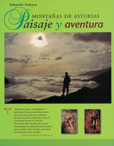 Montanas de Asturias; Paisaje y aventura.: Eduardo Velasco: