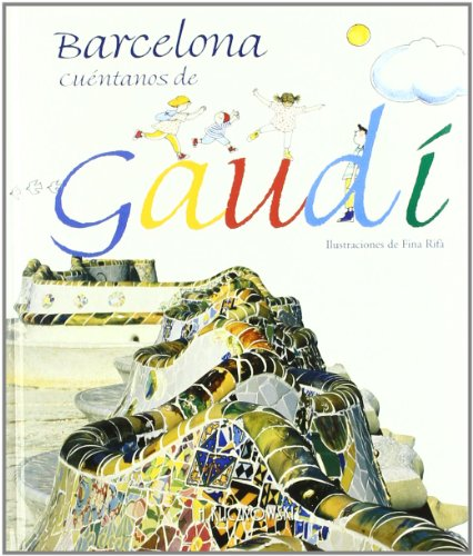 9788489439283: Barcelona, Tell Us about Gaudi